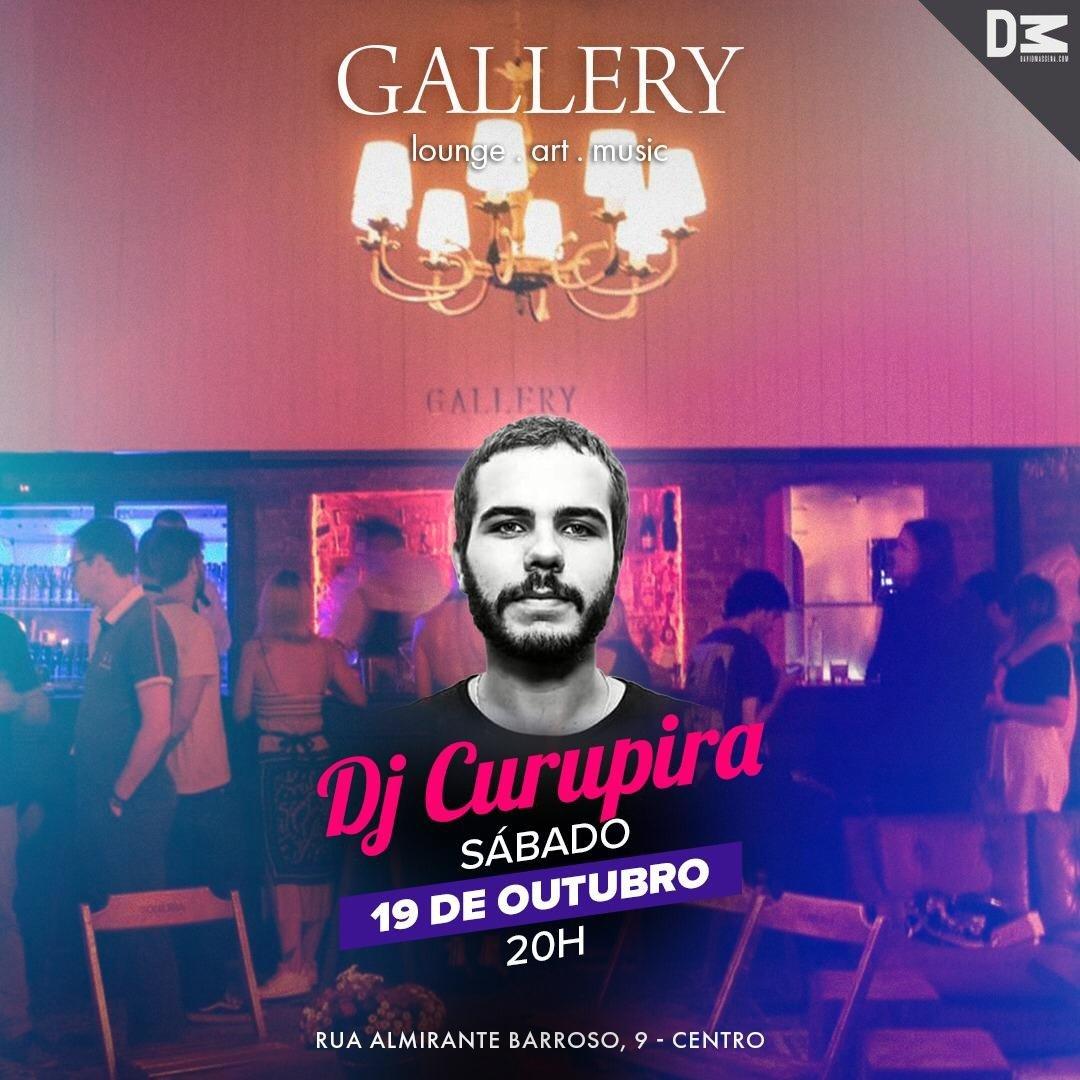 Gallery tem noite com o Dj Curupira