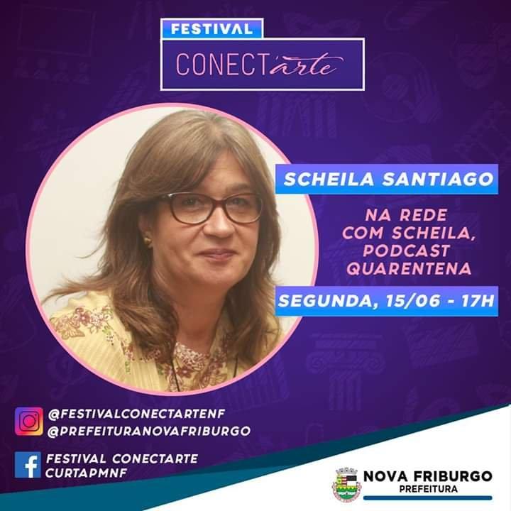 Conect'art tem hoje podcast quarentena com Scheila Santiago e Daniela Santi