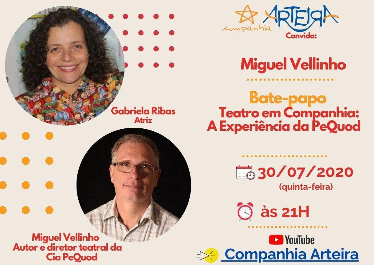 Cia. Arteira convida o diretor Miguel Vellinho. É live. É hoje!