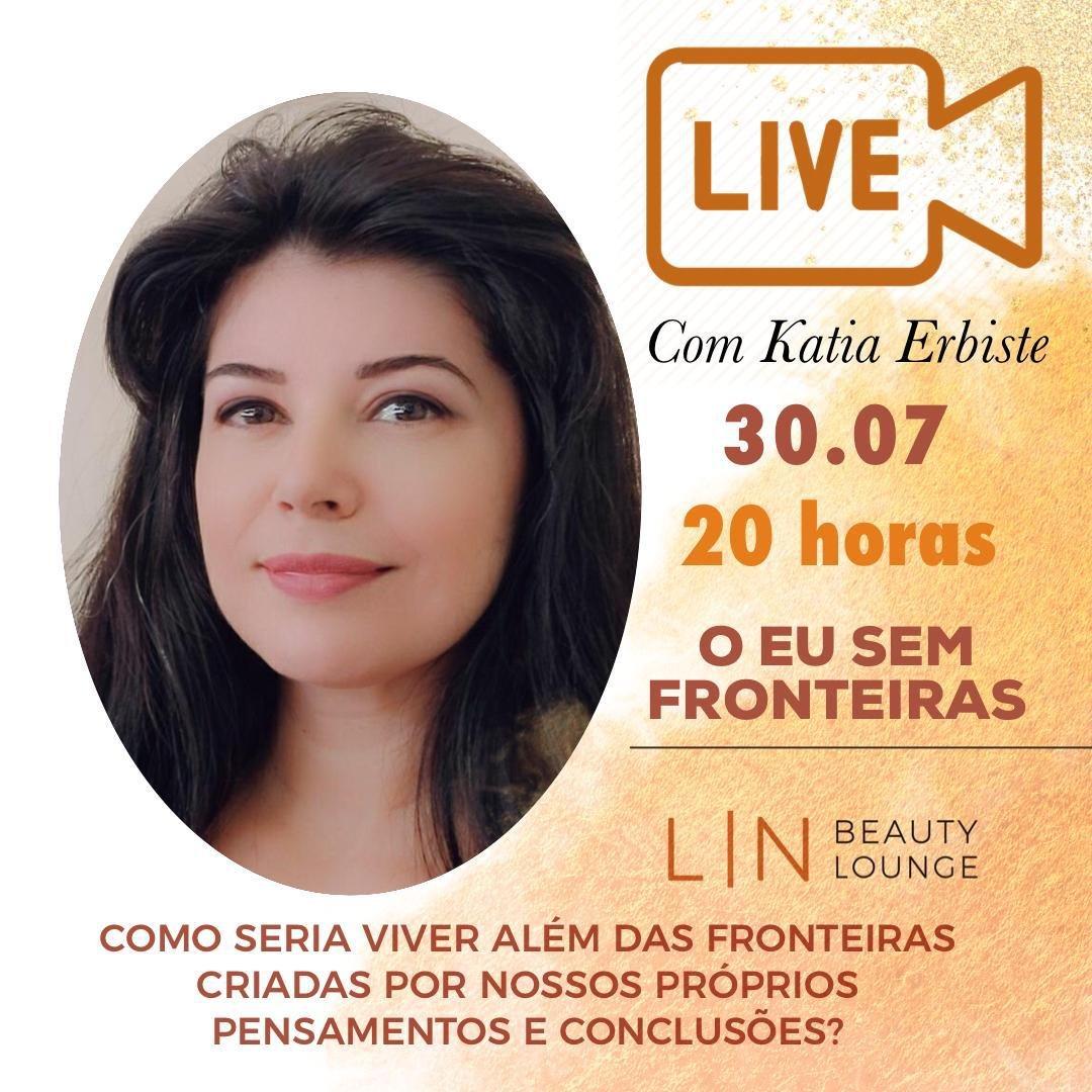 """Katia Erbiste: """"O Eu sem Fronteiras"""" pelo aplicativo Zoom, hoje, às 20h"""