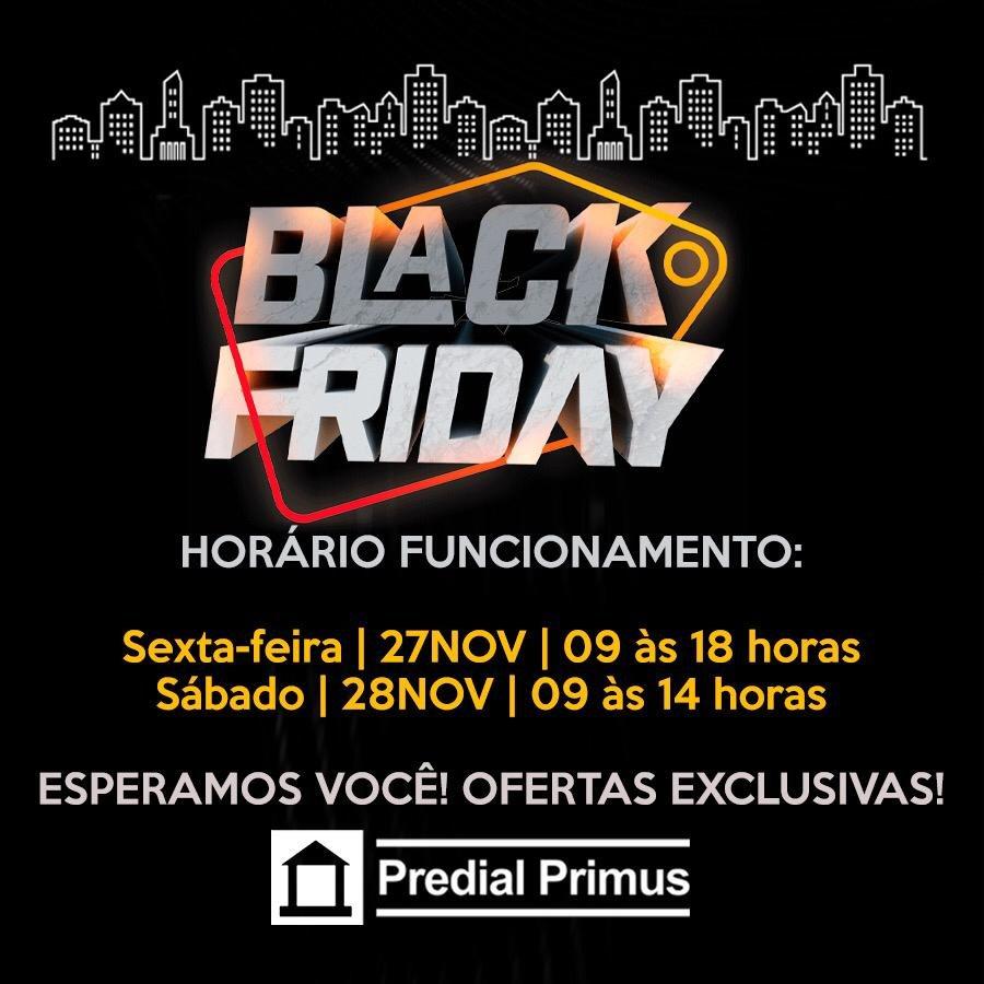 Black Friday agita os bons negócios na Predial Primus