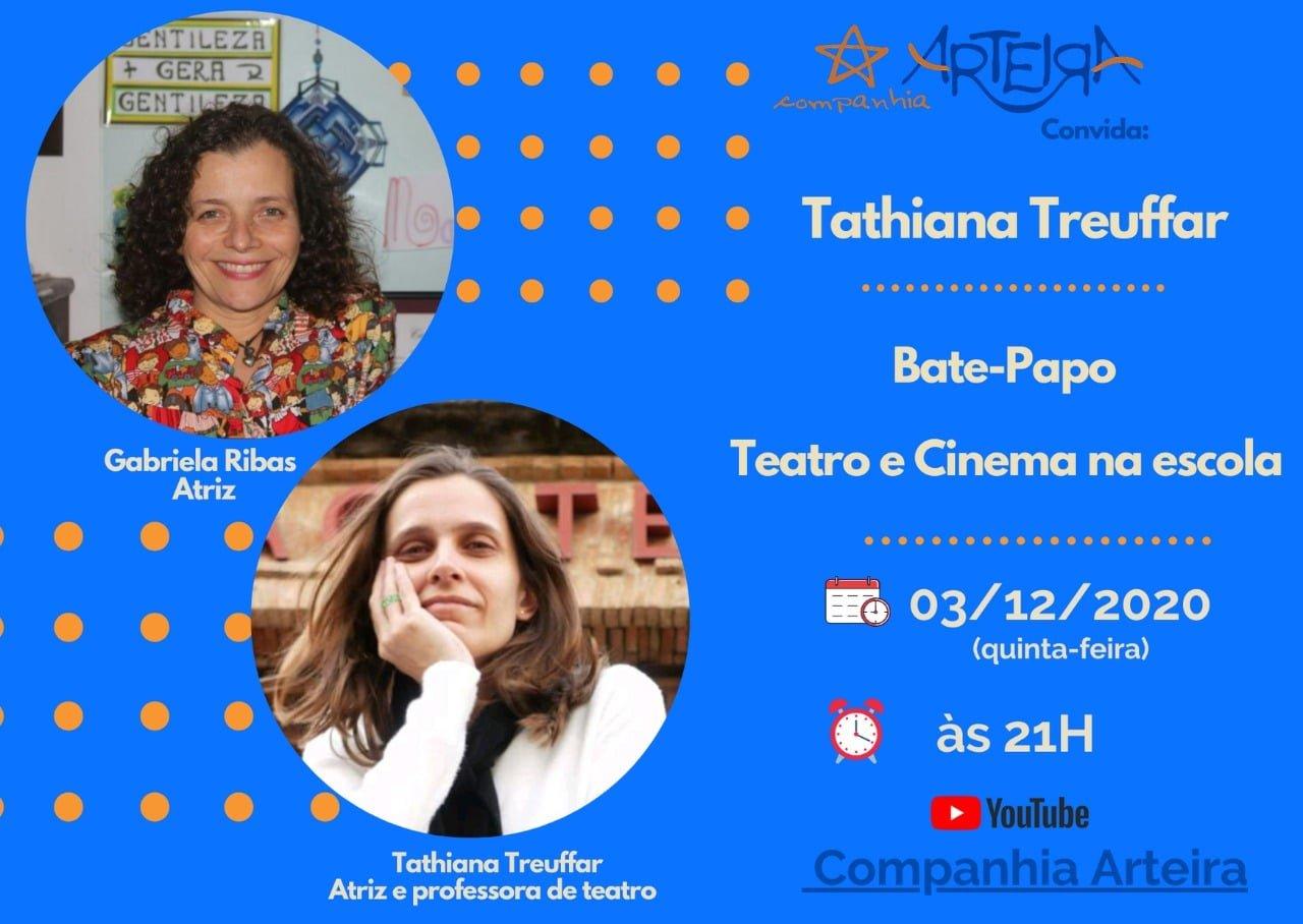 Cia. Arteira convida Tathiana Treuffar