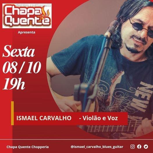 Ismael Carvalho voz e violão